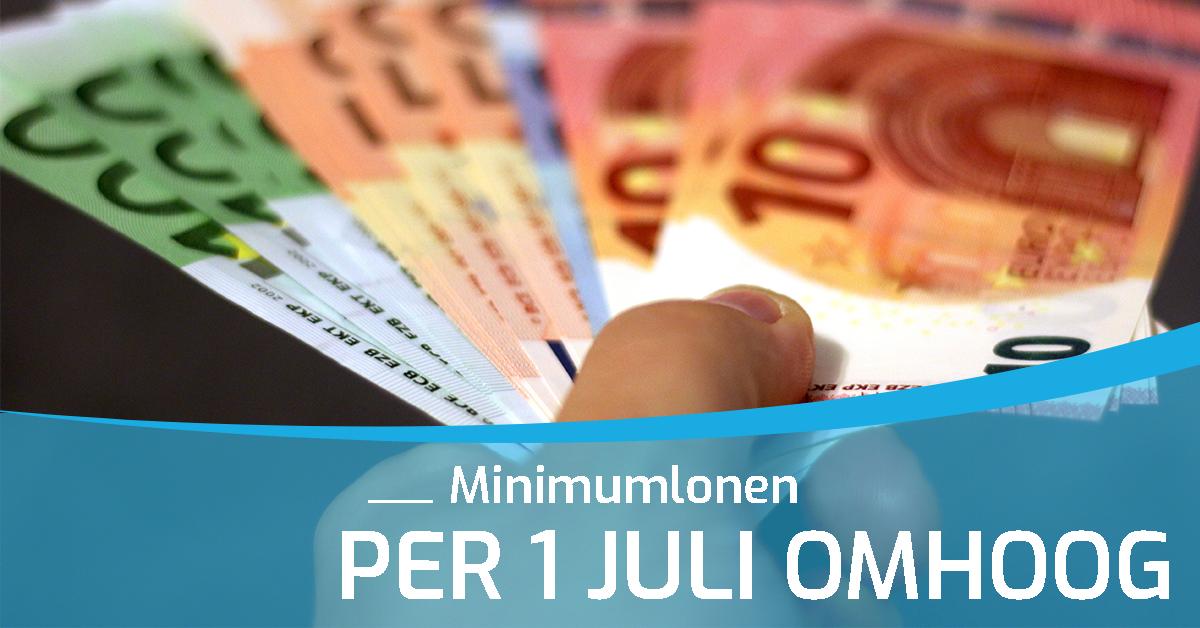 Minimumlonen per 1 juli 2018 omhoog