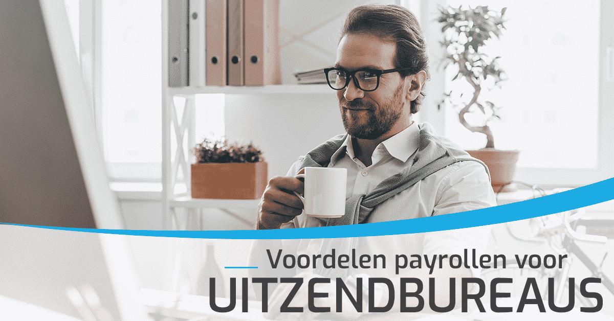 Voordelen payrollen uitzendbureaus